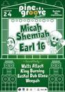 Pine Groove Festibala. MICA SEMIAH + EARL 16